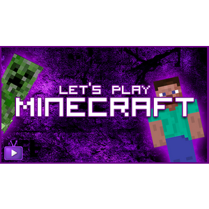 ★ Let's Play Minecraft