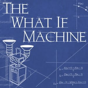 what if machine