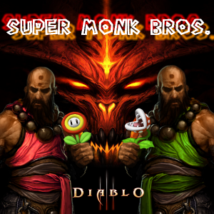 Diablo 3 - Super Monk Bros!