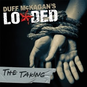 "Duff McKagan's Loaded ""The Taking"""
