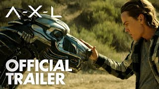 AXL | Official Trailer [HD] | Open Road Films
