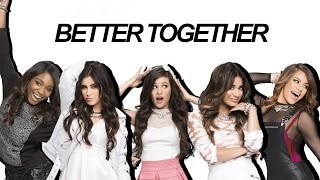 Fifth Harmony : Better Together (Lyrics With Pictures