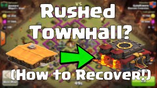 Clash Of Clans Rushed Townhall (How To Recover)