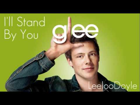 Glee Cast - I'll Stand By You,