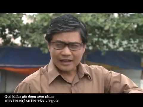 Phim Việt Nam Hay | Duyên Nợ Miền Tây Tập 26