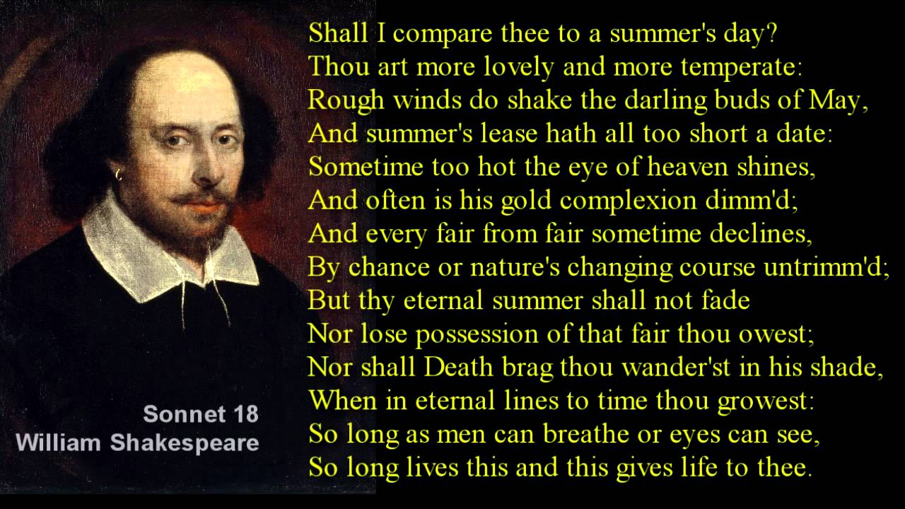 shall i compare thee sonnet 18  Here is the video for sonnet 18 ('shall i compare thee to a summer's day') that i  created it was so nice working with paul again, one of my very.