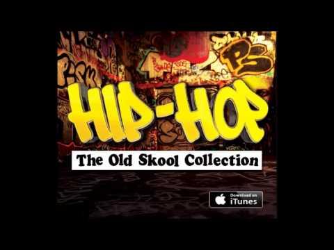 Hip-Hop The Old Skool Mix