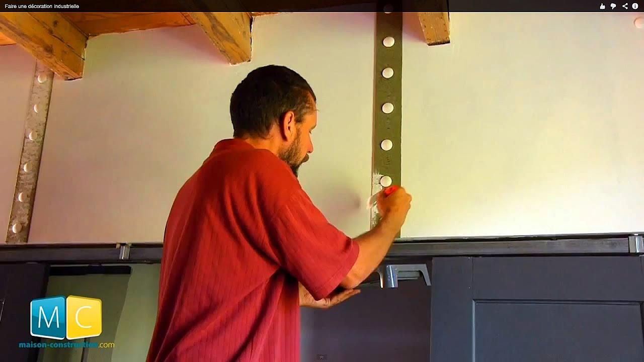 Faire une d coration industrielle youtube - Decoration industrielle maison ...