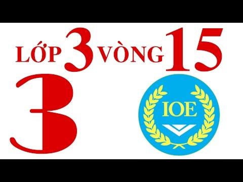 IOE Olympic Tiếng Anh lớp 3 vòng 15 năm 2014-2015