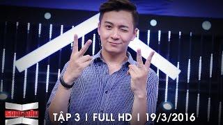 SONG ĐẤU || TẬP 3 | FULL HD | 19/3/2016
