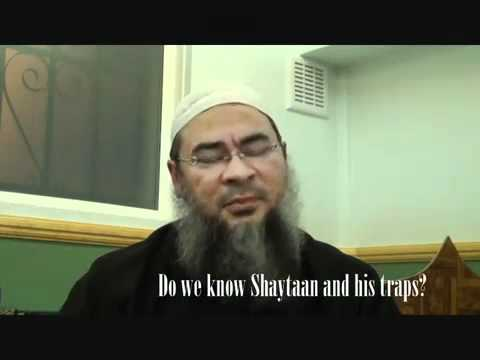 Traps of Shaytan - Sheikh Assim al-Hakeem