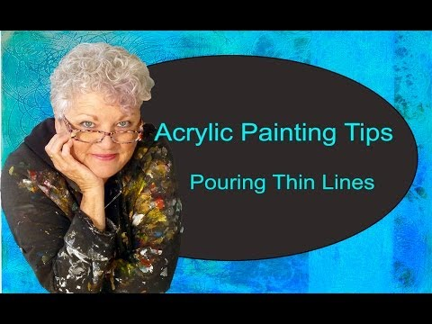Acrylic Painting Tips - Pouring Thin Lines