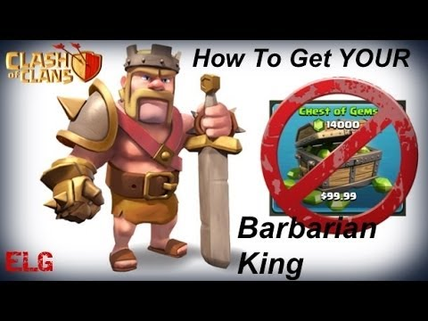 Clash of clans how to get a barbarian king th7 without spending gems