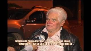 Bandidos invadem casa do prefeito de Nova Uni�o e roubam carros