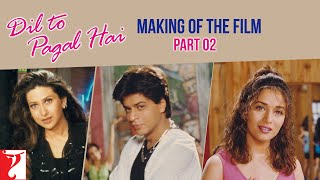Making Of The Film Part 2 Dil To Pagal Hai