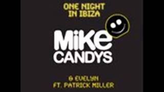 Mike Candys Feat. Evelyn One Night In Ibiza (Original