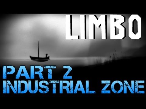 Limbo - INDUSTRIAL ZONE - Part 2 PC Gameplay Walkthrough - Commentary/Facecam