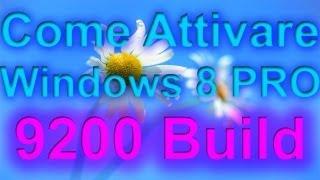 Come Attivare Windows 8 PRO 9200 Build