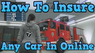 """GTA 5 Online"" How To Insure ANY Car In GTA Online"
