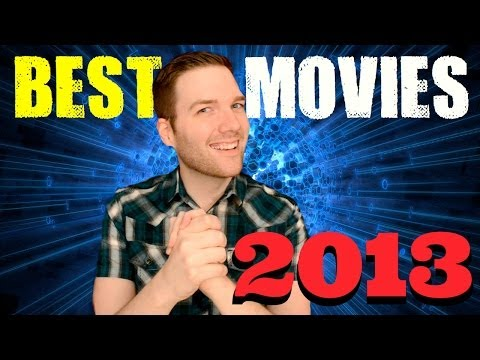 The Best Movies of 2013 - Chris Stuckmann