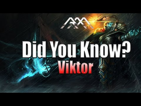 Viktor - Did You Know? - Ep #60 - League of Legends