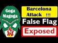 Barcelona Attack Exposed False Flag hoax