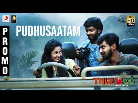 Thumbaa - Pudhusaatam Song Promo - Anirudh Ravichander - Harish Ram LH