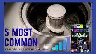 Five Most Common Problems With Washing Machines