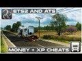 Money and XP Cheat Mods Euro Truck Simulator 2 American Truck Simulator