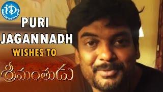 I am excited to watch Mahesh Babu starrer Srimanthudu: Puri Jagannadh