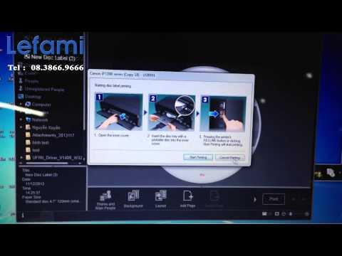 Hướng dẫn in đĩa CD/VCD với máy in Canon IP7270 gắn Ciss Lefami chính hãng