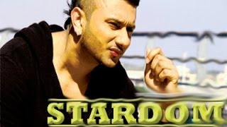 STARDOM (Full Song) Yo Yo Honey Singh Ft. Sahil Arora