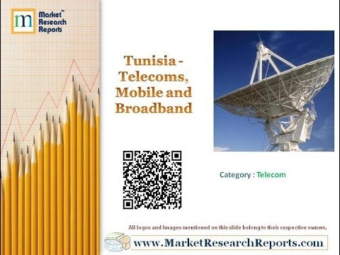 Tunisia - Telecoms, Mobile and Broadband