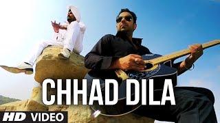 Chhad Dila | Lehmber Hussainpuri | Full Video Song