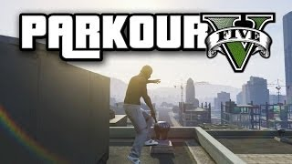 GTA 5 SUPER PARKOUR!