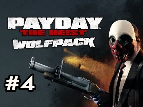 PayDay The Heist WOLFPACK DLC Ep.4 w/Nova, SSoH & Danz - THE LAST SURVIVOR