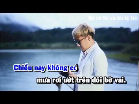 Chiều nay không có mưa bay (Karaoke) - beat Trung Quân Idol