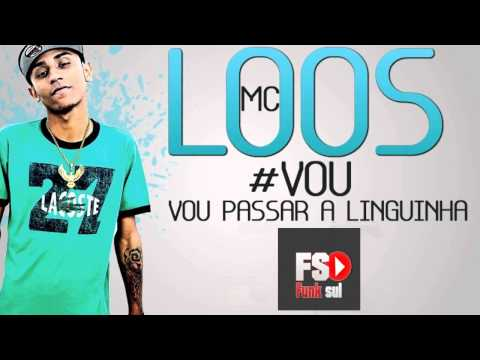 MC LOOS    VOU PASSA A LINGUINHA  {STUDIOJK} #FUNKSUL