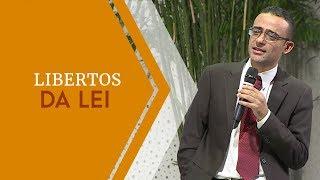 27/03/19 - Libertos da lei - Pr. Rodrigo Rodrigues