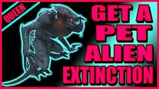 Extinction Secrets HOW TO HAVE A PET ALIEN And Other