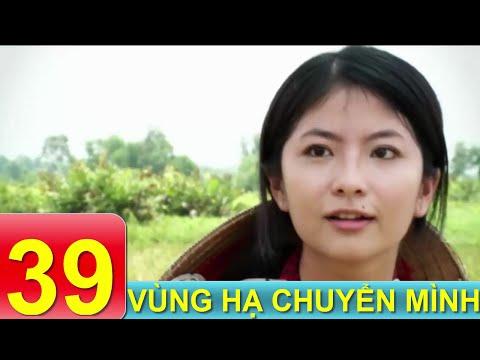 Phim Tâm Lý Xã Hội VN | Vùng Hạ Chuyển Mình - Tập 39 | Xem Online