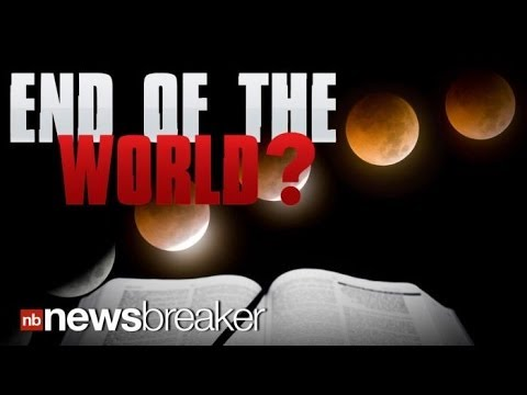 END OF THE WORLD?: Blood Moon Monday Night Believed By Some Christians To Be a