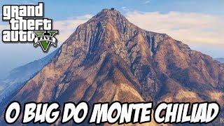 GTA V O Bug Do Monte Chiliad,ENTRANDO NO PAINEL DOS