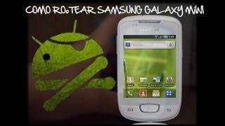 Como Rootear El Samsung Galaxy Mini (GT-S5570I) (MUY