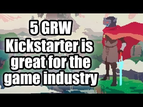 Five good reasons why - Kickstarter is great for the game industry