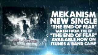 MEKANISM - The End of Fear Lyric Video)