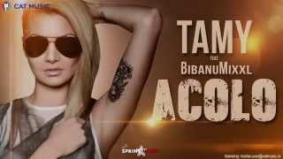 Tamy - Acolo feat. BibanuMixxl (Official Single HQ)