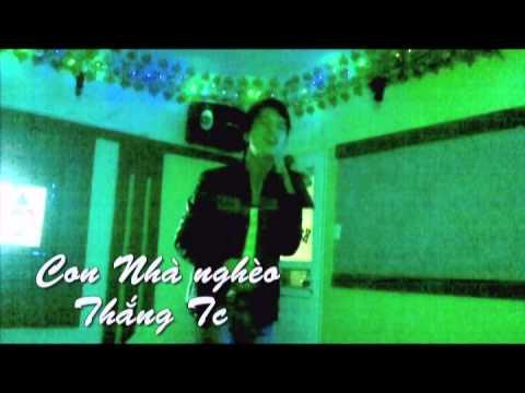 [MV] Con nhà nghèo - LEG,Thắng tc hát karaoke