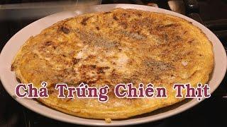 Món Chả Trứng Chiên Thịt Thơm Ngon - Nấu Ăn Nhanh