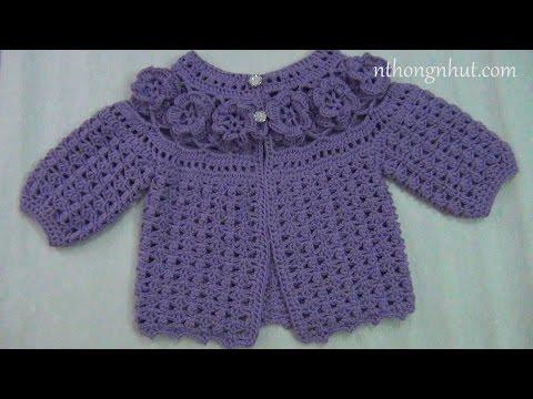 Hướng dẫn móc áo len bé gái 3 - 6 tháng (1/2)